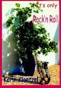 It's only Rock'n Roll als Buch