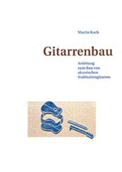Gitarrenbau als Buch