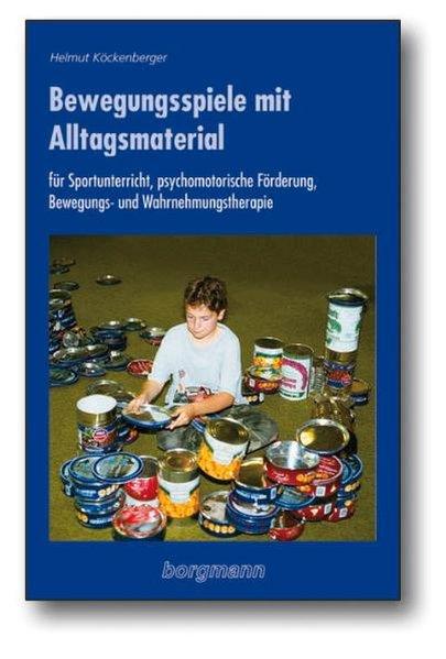 Bewegungsspiele mit Alltagsmaterial als Buch