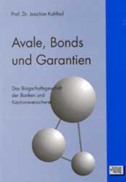 Avale, Bonds und Garantien als Buch