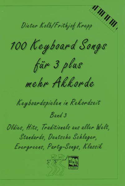 100 Keyboard Songs für 3 plus mehr Akkorde als Buch