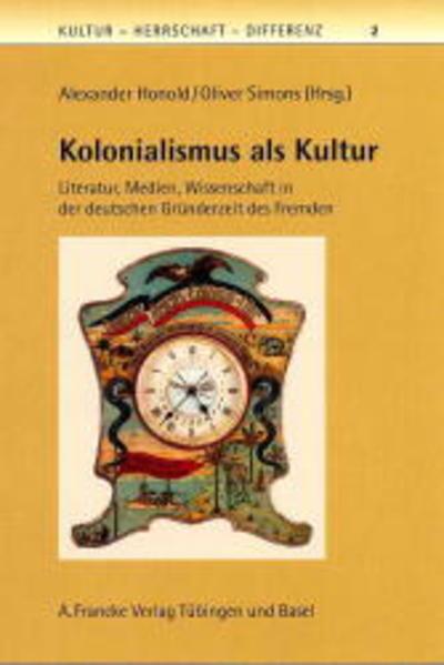 Kolonialismus als Kultur als Buch