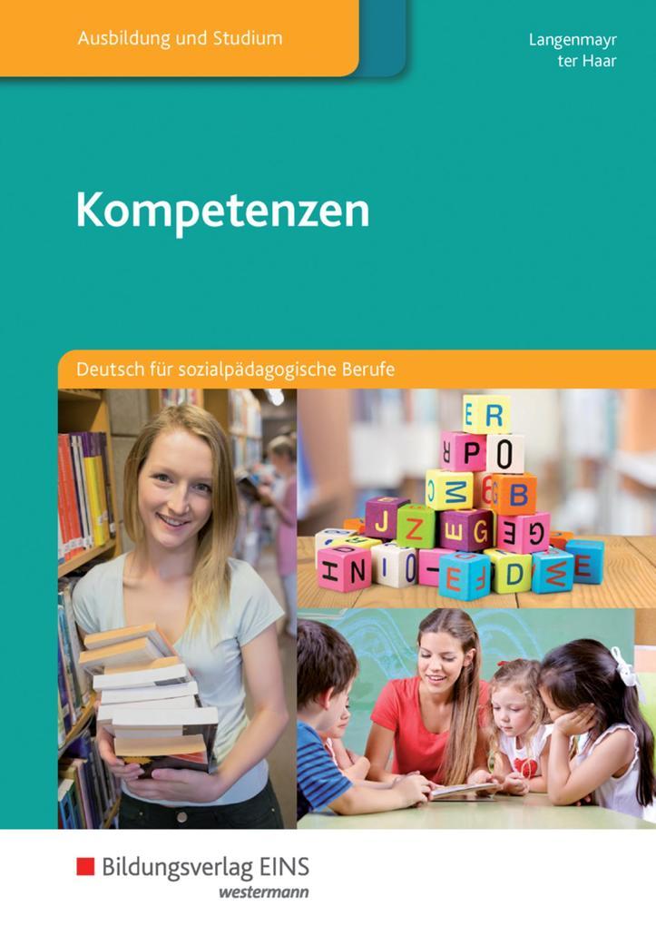 Kompetenzen. Deutsch für sozialpädagogische Berufe. Schülerband als Buch