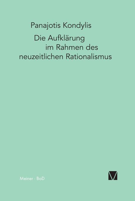 Die Aufklärung im Rahmen des neuzeitlichen Rationalismus als Buch
