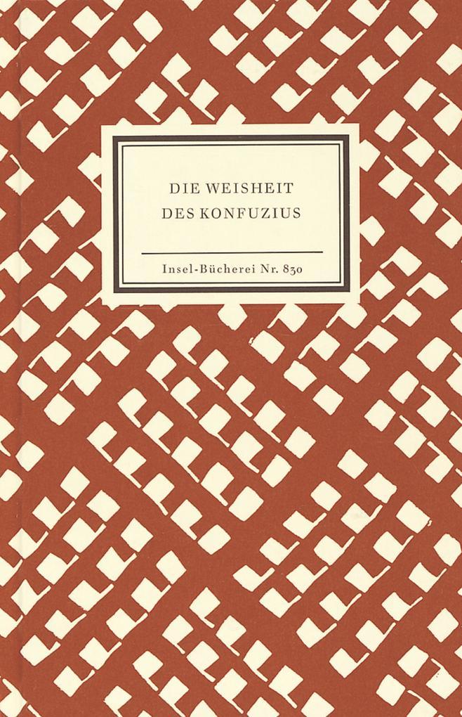 Die Weisheit des Konfuzius als Buch