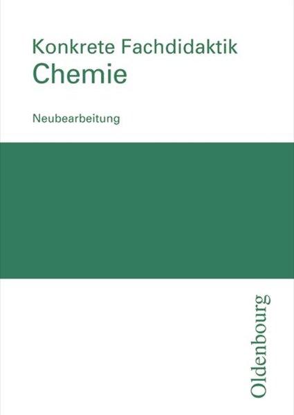 Konkrete Fachdidaktik Chemie als Buch