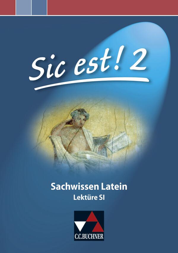Sic est! Sachwissen Latein 2 als Buch
