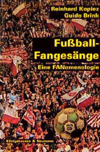 Fußball-Fangesänge. Inkl. CD als Buch