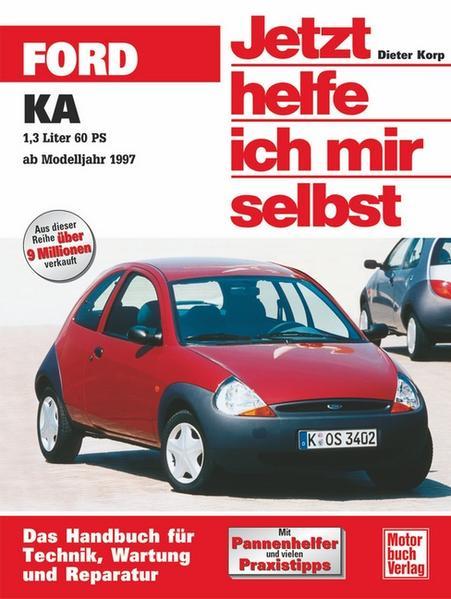 Ford KA ab November 1996. Jetzt helfe ich mir selbst als Buch