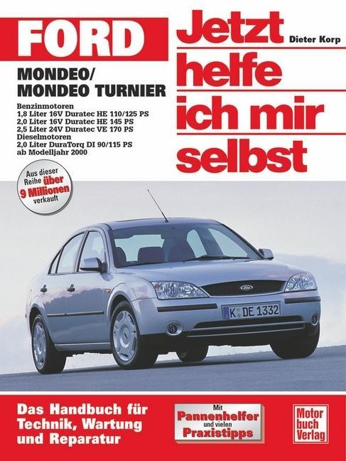 Ford Mondeo / Ford Turnier ab Modelljahr 2000. Jetzt helfe ich mir selbst als Buch