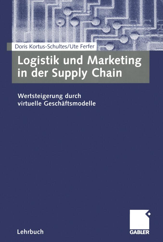 Logistik und Marketing in der Supply Chain als Buch
