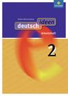 deutsch ideen 2. Arbeitsheft. Baden-Württemberg