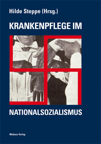 Krankenpflege im Nationalsozialismus als Buch
