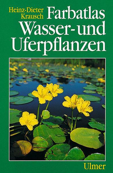 Farbatlas Wasser- und Uferpflanzen als Buch