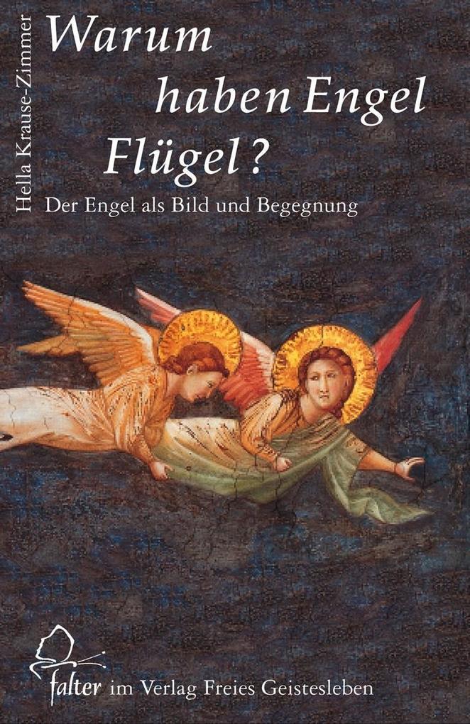 Warum haben Engel Flügel? als Buch
