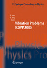 The Seventh International Conference on Vibration Problems ICOVP 2005