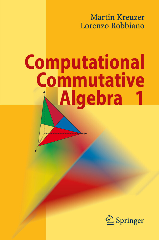 Computational Commutative Algebra 1 als Buch