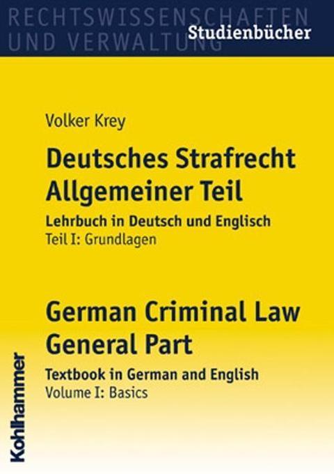 Deutsches Strafrecht. Allgemeiner Teil 1. Grundlagen als Buch