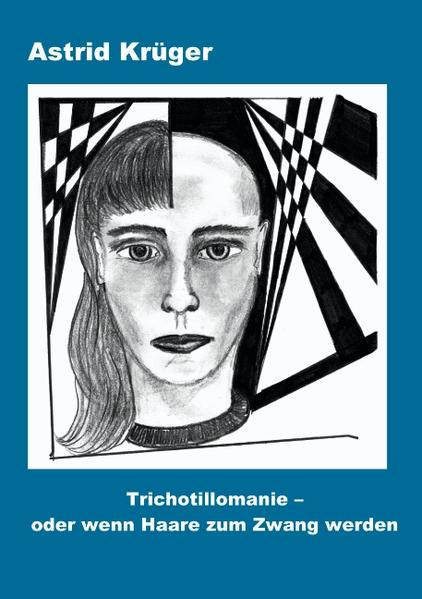 Trichotillomanie oder wenn Haare zum Zwang werden als Buch