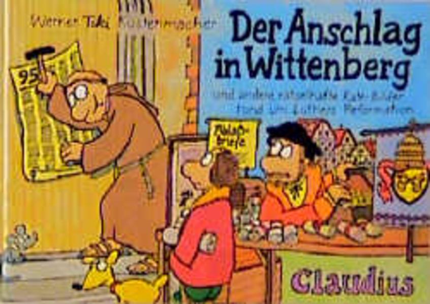 Der Anschlag in Wittenberg als Buch