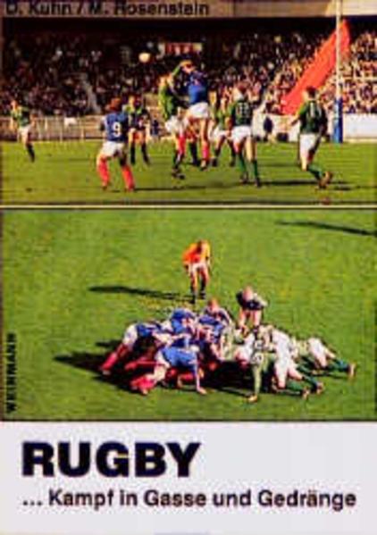 Rugby. Kampf in Gasse und Gedränge als Buch