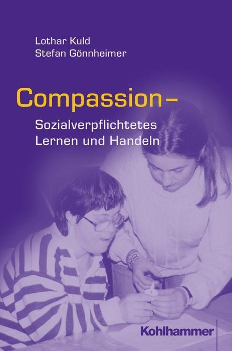 COMPASSION. Sozialverpflichtetes Lernen und Handeln als Buch