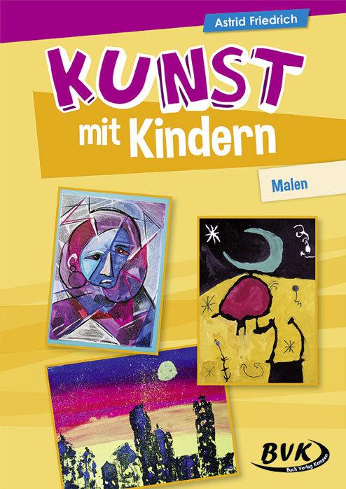 Kunst mit Kindern - Malen als Buch