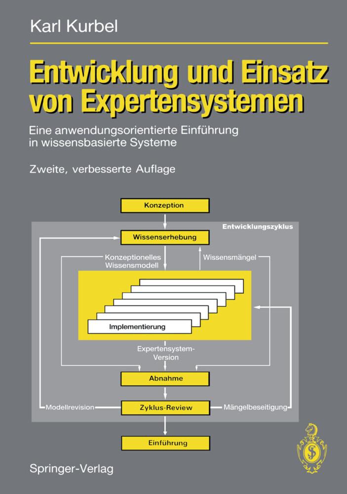 Entwicklung und Einsatz von Expertensystemen als Buch