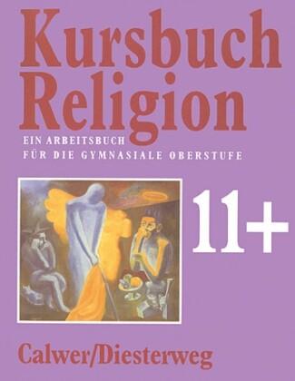 Kursbuch Religion 11 plus als Buch