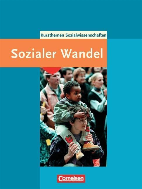 Kurshefte Sozialwissenschaften. Gesellschaftsstrukturen und sozialer Wandel als Buch