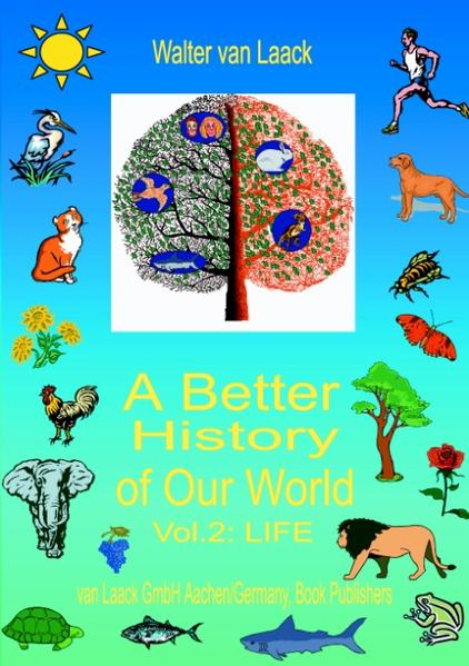 """A Better History of Our World, Vol. II, """"LIFE"""" als Buch"""