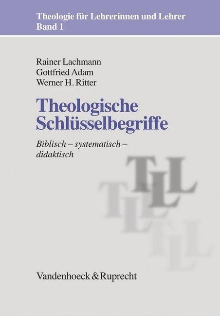 Theologische Schlüsselbegriffe als Buch