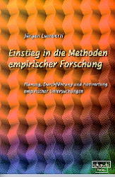 Einstieg in die Methoden empirischer Forschung als Buch