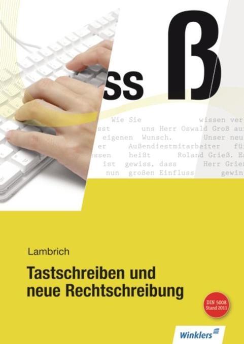 Tastschreiben und neue Rechtschreibung als Buch