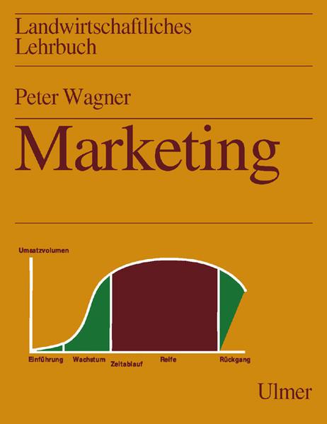 Landwirtschaftliches Lehrbuch. Marketing in der Agrar- und Ernährungswirtschaft als Buch