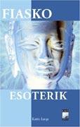 Fiasko Esoterik als Buch