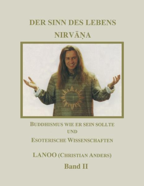 Der Sinn des Lebens - Nirvana Band 2 als Buch