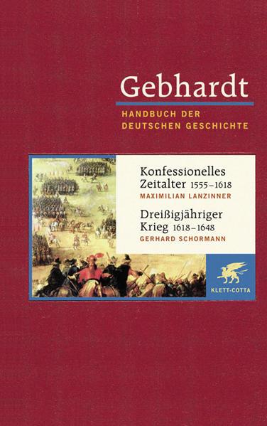 Konfessionelles Zeitalter (1555 - 1618) / Dreißigjähriger Krieg (1618 - 1648) als Buch