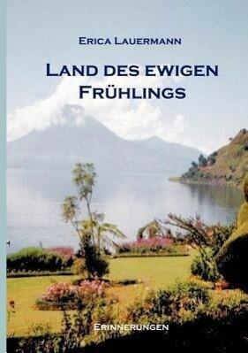 Land des ewigen Frühlings als Buch