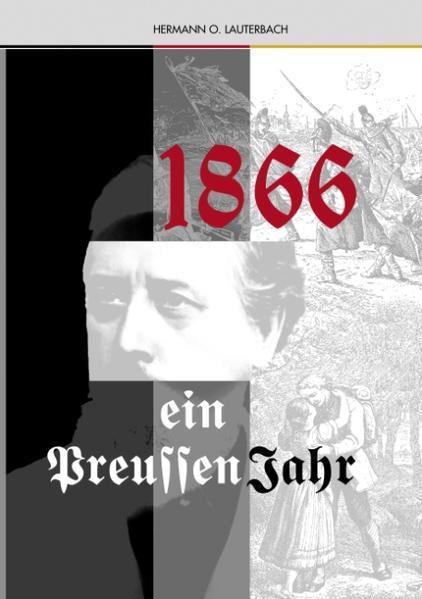 1866 Ein Preussenjahr als Buch