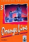 Learning English. Orange Line 3. New. Grundkurs. Schülerbuch