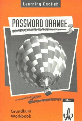 Learning English. Password Orange 3. Workbook. (Grundkurs) als Buch