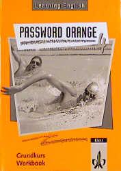Learning English. Password Orange 4. Workbook. Grundkurs als Buch