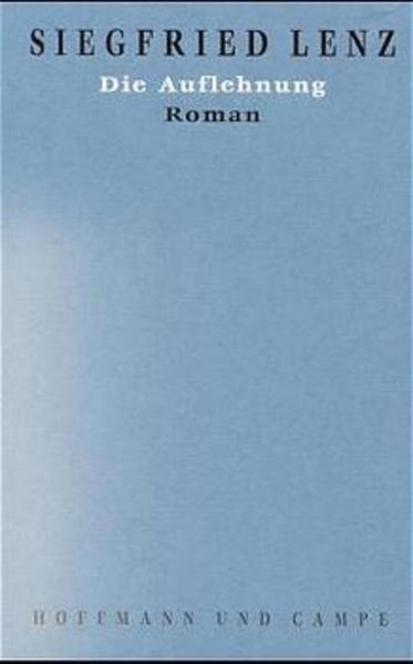 Werkausgabe in Einzelbänden / Die Auflehnung als Buch