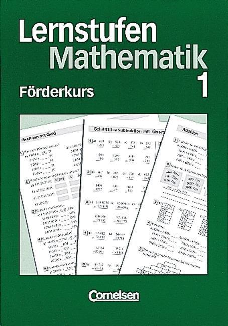 Lernstufen Mathematik. Förderkurs 1 als Buch