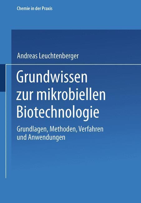 Grundwissen zur mikrobiellen Biotechnologie als Buch