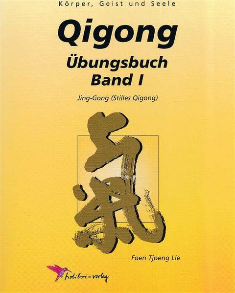 Qigong Übungsbuch I als Buch