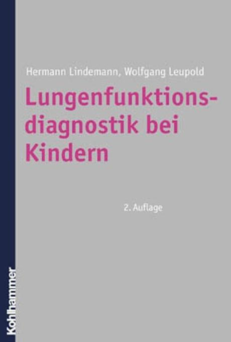 Lungenfunktionsdiagnostik bei Kindern als Buch