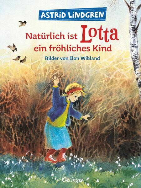 Natürlich ist Lotta ein fröhliches Kind als Buch