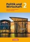 Politik und Wirtschaft: Qualifikationsphase. Schülerbuch Oberstufe Nordrhein-Westfalen